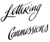 lettering, commissions